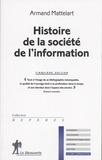 Armand Mattelart - Histoire de la société de l'information.