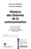 Armand Mattelart et Michèle Mattelart - Histoire des théories de la communication.