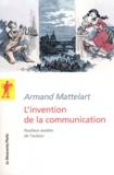 Armand Mattelart - L'invention de la communication.