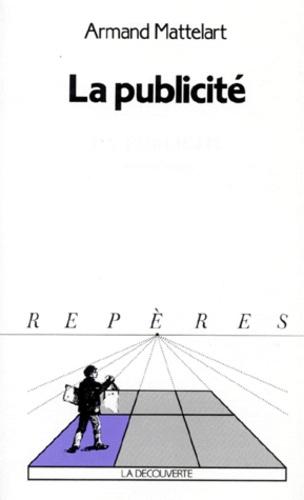 Armand Mattelart - La Publicité.