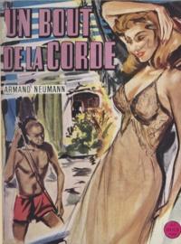 Armand Neumann - Un bout de la corde.