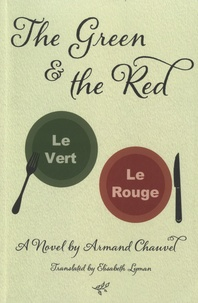 Armand-Noël Chauvel - The Green and the Red.