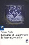 Armand Pouille - Comprendre et connaître la franc-maçonnerie.