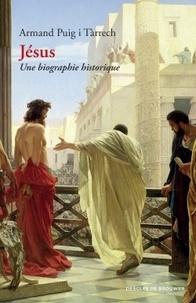 Armand Puig i Tàrrech - Jésus - Une biographie historique.