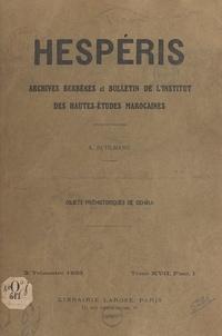 Armand Ruhlmann - Objets préhistoriques de Dchîra.