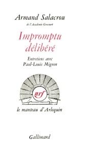 Armand Salacrou - IMPROMPTU DELIBERE.