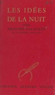 Armand Salacrou - Les idées de la nuit.