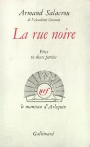 Armand Salacrou - RUE NOIRE.