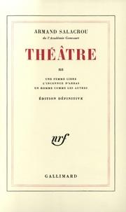 Armand Salacrou - Théâtre - Tome 3.