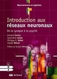 Armand Savioz et Geneviève Leuba - Introduction aux réseaux neuronaux - De la synapse à la psyché.