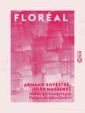Armand Silvestre et Jules Massenet - Floréal.
