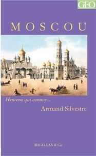 Armand Silvestre - Moscou.