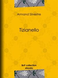 Armand Silvestre - Tizianello.
