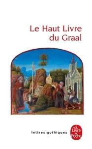 Armand Strubel - Le Haut Livre du Graal - [Perlesvaus.