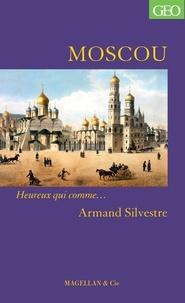 Armand Sylvestre - Moscou.