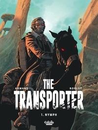 Armand et Roulot Tristan - The Transporter - Volume 1 - Nymph.