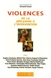 Armand Touati - Violences - De la réflexion à l'intervention.