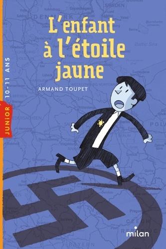 Armand Toupet - L'enfant à l'étoile jaune.