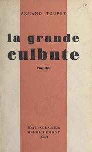 Armand Toupet - La grande culbute.