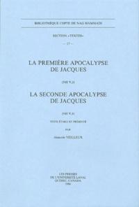 Armand Veilleux - La première apocalypse de Jacques (NH V, 3) ; La seconde apocalypse de Jacques (NH V, 4).