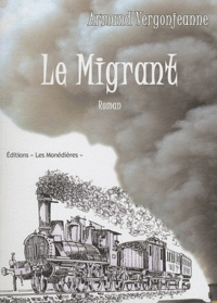 Armand Vergonjeanne - Le Migrant.