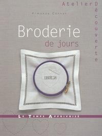 Armande Cannet - La broderie de jours.
