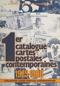 Armande Chwat et Jean-Claude Souyri - Premier catalogue cartes postales contemporaines (1975-1980).