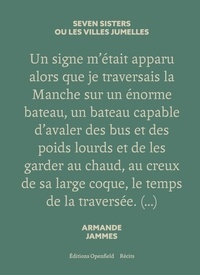 Armande Jammes - Seven sisters ou les villes jumelles.