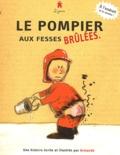 Armande - Le pompier aux fesses brûlées Pin-Pon, les pompiers !.