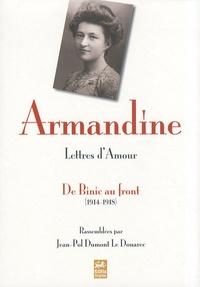 Armandine - Lettres d'amour - De Binic au front (1914-1818).