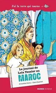 Armandine Penna - Le journal de Lola Tessier au Maroc.