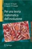 Armando Bazzani et Marcello Buiatti - Metodi matematici per la teoria dell'evoluzione.