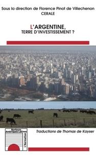 Armando Bertagnini - L'Argentine, terre d'investissement ?.