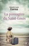 Armando Lucas Correa - La passagère du Saint-Louis.