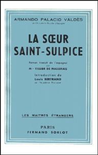 Armando Palacio Valdes - La Soeur Saint-Sulpice.