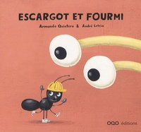 Armando Quintero et André Letria - Escargot et fourmi.