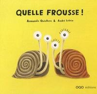 Armando Quintero et André Letria - Quelle frousse !.