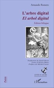 Armando Romero - L'arbre digital.