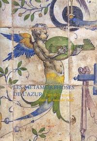 Les métamorphoses de lazur. Lart de lazulejo dans le monde latin.pdf