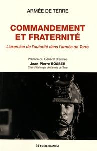 Histoiresdenlire.be Commandement et fraternité - L'exercice de l'autorité dans l'armée de Terre Image