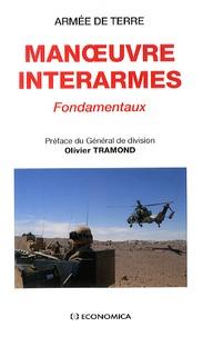 Armée de Terre - Manoeuvres interarmes - Fondamentaux.