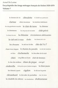 Rhonealpesinfo.fr Encyclopédie des longs métrages français de fiction 1929-1979 - Volume 7 (De Check-up à la suédoise à Club privé) Image