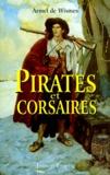 Armel de Wismes - Pirates et corsaires.