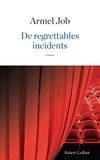 Armel Job - De regrettables incidents.