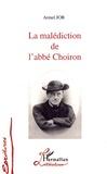 Armel Job - La malédiction de l'abbé Choiron.