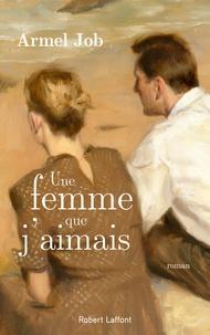 Armel Job - Une femme que j'aimais.