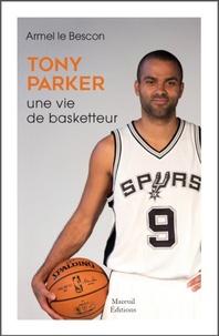 Cjtaboo.be Tony Parker - Une vie de basketteur Image