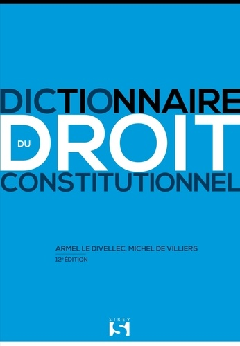 Dictionnaire du droit constitutionnel 12e édition