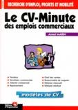 Armel Marin - Le CV-minute des emplois commerciaux.