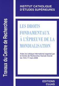 Armel Pécheul et Ibrahim Souss - Les droits fondamentaux à l'épreuve de la mondialisation - Edition bilingue anglais-français.